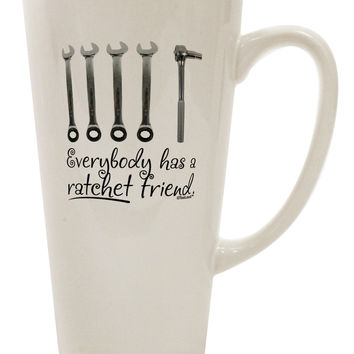 Ratchet Friend 16 Ounce Conical Latte Coffee Mug
