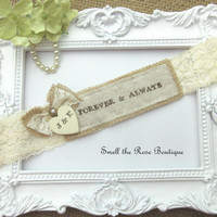 Personalized Wedding Garter,Pick Your Saying ,Country Chic Rustic Garter,Wedding Garters