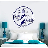 Wall Vinyl Decal Lighthouse Marine Sea Ocean Folllow Your Bright Light Quote Unique Gift z3947