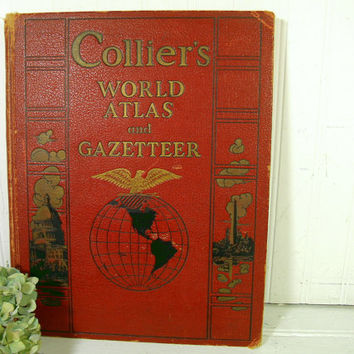 Collier's World Atlas and Gazetteer - Copyright 1938 P. F. Collier & Son Corporation Atlas Book Full-Page Color Maps Star Maps Economic Maps