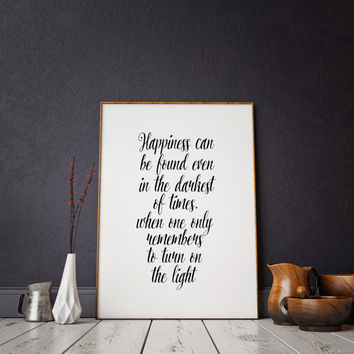 PRINTABLE Albus Dumbledore Happiness can be found Inspirational quote kids wall art dorm decor college student gift Harry Potter quote print