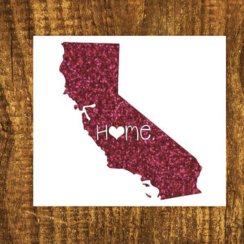 GLITTER California Home Decal | California State Decal | Homestate Decals | Love Sticker | Love Decal  | Car Decal | Car Stickers | 045