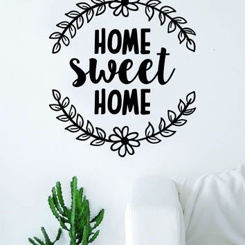 Home Sweet Home Flowers Quote Wall Decal Sticker Room Art Vinyl Inspirational Decor House Family Floral Beautiful
