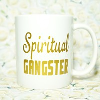 SPIRITUAL GANGSTER COFFEE MUG.  Yoga Inspired Coffee Mug for Yoga Enthusiast