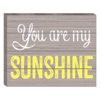 ''You Are My Sunshine'' Wooden Box Sign Art