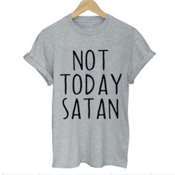 Not Today Satan Letters Print 2018 Women T shirt Cotton Casual Funny Shirt For Lady Gray Top Tee Hipster Street
