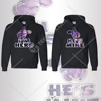 I M Hers He Is MIne Hoodie Hoodies Couple Hoodie Couple Hoodies Matching Hoodie Matching Hoodies He Is Mine She Is Mine Couples Relationship