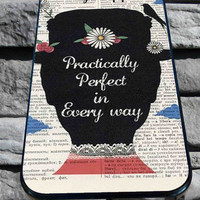 Mary Poppins practically perfect for iPhone 4/4s, iPhone 5/5S/5C/6, Samsung S3/S4/S5 Unique Case *76*