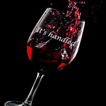 It's Handled Hand Etched Wine Glass