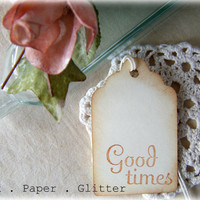 Good Times Gift Tags - Wedding - Wish Tree  - Shower - Gift Favors - Graduation - Vintage Inspired