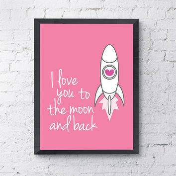 """Illustrative Typography Poster """"I love you to the moon and back"""" Love Quote Happy Print// Valentine's, Anniversary Gift (4 Colors Available)"""