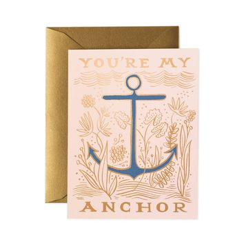 My Anchor Greeting Card by RIFLE PAPER Co.   Made in USA