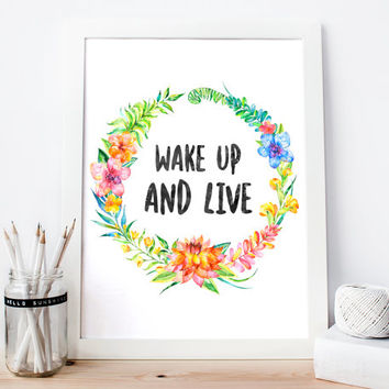 Wake Up and Live! Digital Download Poster Print, motivational poster, motivation, quote, inspiration, wall decor, printable art, typography