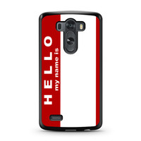Hello My Name Is LG G3 case