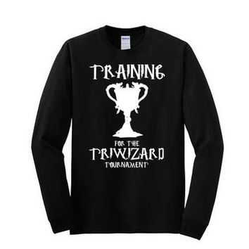 Training for the Triwizard Tournament- Long Sleeve T-shirt