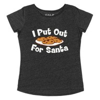 I Put Out For Santa-Female Heather Onyx T-Shirt