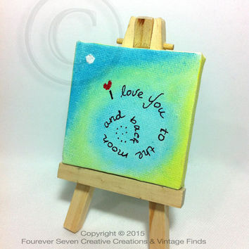 I Love You To The Moon And Back Canvas Quote Art Love Artwork Mini Oil Painting Original Art Small Painting Cute Art Cute Painting Desk Art