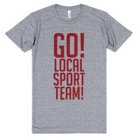 Go Local Sport Team!-Unisex Athletic Grey T-Shirt