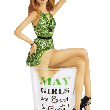 May Girls are Born to Party! Shot Glass with Girl by Hiccup