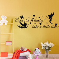 Wall Decals Quote Even Miracles Take a Little Time Decal Kids Girl Nursery Fairy Elf Vinyl Stickers Home Bedroom Decor T6