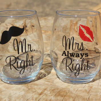 Mr. Right and Mrs. Always Right Stemless Wine Glasses. Engagement or Wedding Gift/Bride and Groom