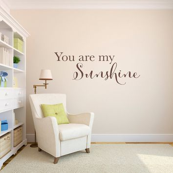 You are my Sunshine Decal - Sunshine Wall Sticker - Quote Decal - Large