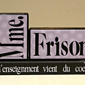 Teacher's gift personalized with teacher's name and choice of saying in wood blocks
