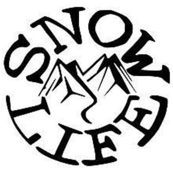 Snow Life  Vinyl Car/Laptop/Window/Wall Decal