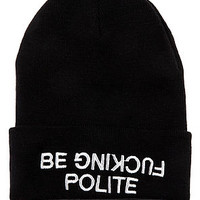 The Be Effing Polite Beanie