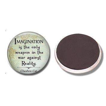 Imagination Is The Only Weapon In Fridge Magnet Alice In Wonderland Cheshire Cat Quote Magnetic Refrigerator Stickers Home Decor