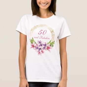 50 and Fabulous Watercolor Magnolia Birthday T-Shirt