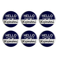 Kymani Hello My Name Is Plastic Resin Button Set of 6