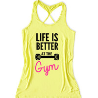 Life is better is the gym Women's Lift Crossfit Tank Top -X 1176