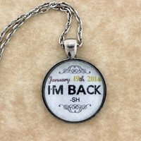 "SHERLOCK BBC Special Edition ""I'm Back -SH"" January 14th Release Date Pendant Necklace, Sherlock Holmes,Fan Jewelry, Great Gift"