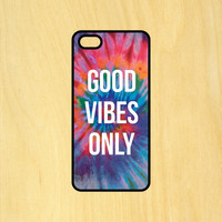 Good Vibes Only Tie Dye Phone Case iPhone 4 / 4s / 5 / 5s / 5c /6 / 6s /6+ Apple Samsung Galaxy S3 / S4 / S5 / S6