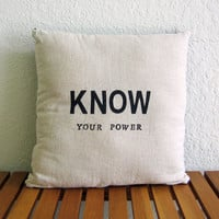KNOW Your Power - Action Mantra Cotton/Denim Pillow by Nicole Steward Designs
