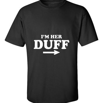 I'm Her Duff Funny Matching Couples T-Shirt