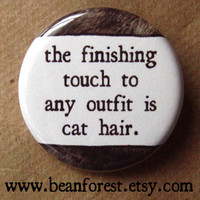 finishing touch to any outfit is pet hair cat  by beanforest