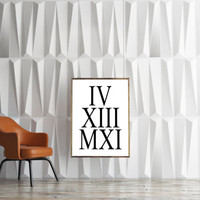 TYpography Print,ROMAN NUMERALS,Anniversary Wedding Prints,Black And White,Roman Numbers,Personalized Roman Numbers,Celebrate,Quote Prints