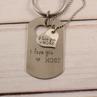 I love you more / I love you most - dog tag with heart cut out & Heart set