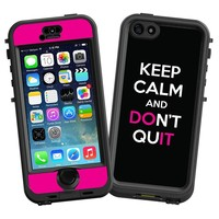 """Keep Calm and Don't Quit """"Protective Decal Skin"""" for LifeProof nuud iPhone 5s Case"""