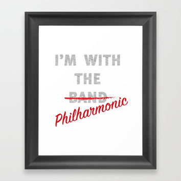 I'm with the philharmonic // I'm with the cooler band Framed Art Print by Camila Quintana S