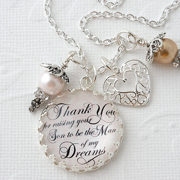 Thank You for Raising Your Son to be the Man of My Dreams Necklace, Gift for Mother in Law, Personalized Necklace, Mother of Groom Gift