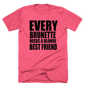Blond and Brunette Best Friend Shirt - Athletic Shirt for Her - Hot Pink Active Tank Top- Work Out Tank - Every Blonde Needs Brunette Friend