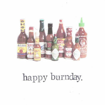 Happy Burnday Hot Sauce Birthday Card | Funny Spicy Food Humor Pun For Him For Her