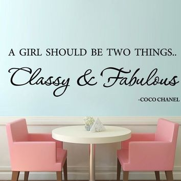 A Girl Should be Classy and Fabulous Famous Quote Wall
