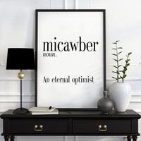 Definition of Micawber Funny wall art Typography Print Funny Poster Name Definition Art Minimalist Art Art Print Instant Download Print Art
