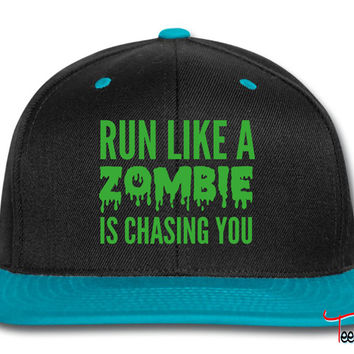 Run like a zombie is chasing you Snapback