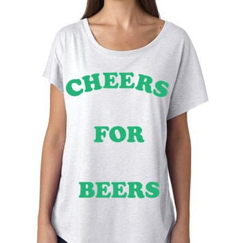 Cheers For Beers Womens Flowy Shirt | St Pattys Day Shirt I Beer, Flawless
