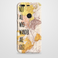 Not All Those Who Wander On Vintage Map Google Pixel XL Case | casefantasy